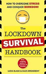 The Lockdown Survival Handbook