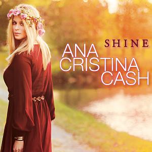 Ana Cristina Cash Shine