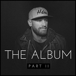 Chase Rice - The Album Part II
