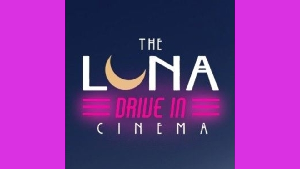 The Luna Drive-In Cinema