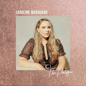 Caroline Marquard - The Prologue