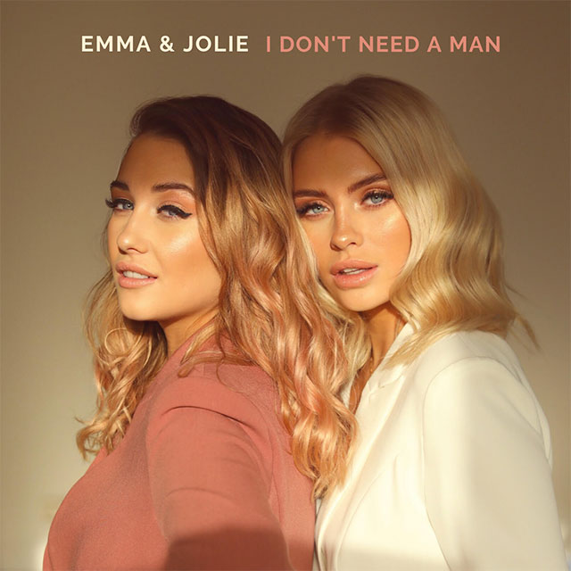 Emma & Jolie - I Don't Need a Man