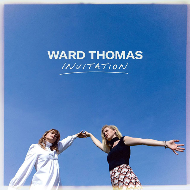 Ward Thomas - Invitation