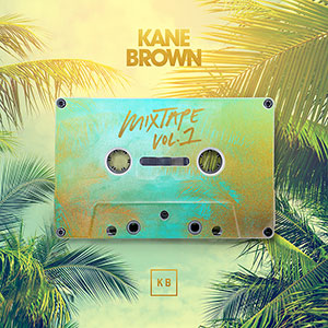 Kane Brown - Mixtape Vol. 1