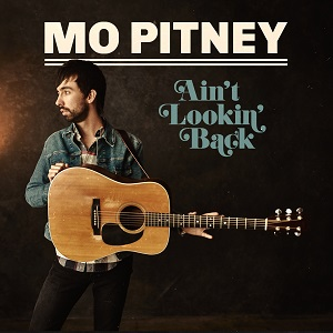 Mo Pitney Ain't Lookin' Back Album Cover Artwork