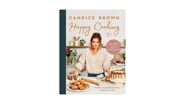 Candice Brown - Happy Cooking